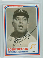 Bobby Bragan AUTOGRAPH d.10 1980s Big League Cards Braves 