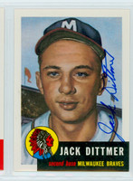Jack Dittmer AUTOGRAPH d.14 Topps 1953 Archives Braves 