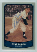 Ryne Duren AUTOGRAPH d.11 1989 1988|89 Pacific Legends Yankees 