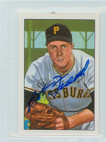 Bob Friend AUTOGRAPH 1952 Bowman Reprints Pirates 