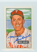 Mike Goliat AUTOGRAPH d.04 1951 Bowman Reprints Phillies 