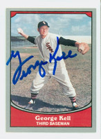 George Kell AUTOGRAPH d.09 1990 Pacific Legends 