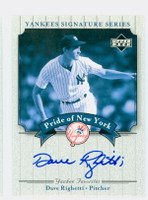 Dave Righetti AUTOGRAPH 2003 Pride of the Yankees CERTIFIED 