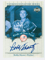 Bobby Shantz AUTOGRAPH 2003 Pride of the Yankees  CERTIFIED 