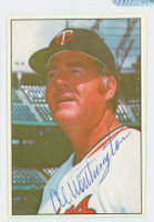 Al Worthington AUTOGRAPH 1977-78 Twins Team Issue 