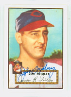 Jim Fridley HIGH # AUTOGRAPH d.03 1952 Topps 1983 Reprint Indians 