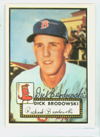 Dick Brodowski HIGH # AUTOGRAPH 1952 Topps 1983 Reprint Red Sox 