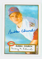 Bubba Church HIGH # AUTOGRAPH d.01 1952 Topps 1983 Reprint Reds 