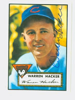Warren Hacker HIGH # AUTOGRAPH d.02 1952 Topps 1983 Reprint Cubs 