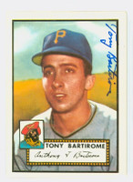Tony Bartirome HIGH # AUTOGRAPH 1952 Topps 1983 Reprint Pirates 