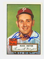 Russ Meyer HIGH # AUTOGRAPH d.98 1952 Topps 1983 Reprint Phillies 
