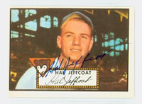 Hal Jeffcoat HIGH # AUTOGRAPH d.07 1952 Topps 1983 Reprint Cubs 
