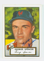 George Spencer HIGH # AUTOGRAPH 1952 Topps 1983 Reprint Giants 