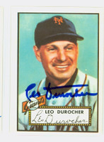 Leo Durocher HIGH # AUTOGRAPH d.91 1952 Topps 1983 Reprint Giants 