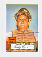 Smoky Burgess HIGH # AUTOGRAPH d.91 1952 Topps 1983 Reprint Phillies 