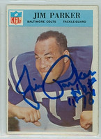 Jim Parker AUTOGRAPH d.05 1966 Philadelphia #23 Colts 