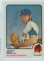Jerry Bell AUTOGRAPH 1973 Topps #92 Brewers   [SKU:BellJ2549_T73BBle]