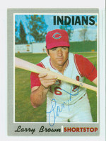 Larry Brown AUTOGRAPH 1970 Topps #391 Indians 