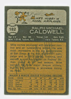 Mike Caldwell AUTOGRAPH 1973 Topps #182 Padres BACK SIGNED
