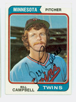 Bill Campbell AUTOGRAPH 1974 Topps #26 Twins 
