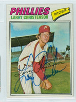 Larry Christenson AUTOGRAPH 1977 Topps #59 Phillies 