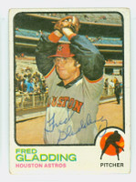 Fred Gladding AUTOGRAPH d.15 1973 Topps #17 Astros 