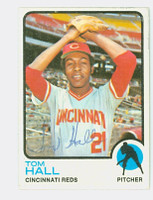 Tom Hall AUTOGRAPH 1973 Topps #8 Reds 
