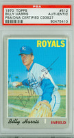 Billy Harris AUTOGRAPH 1970 Topps #512 Royals PSA/DNA 