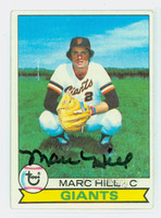 Marc Hill AUTOGRAPH 1979 Topps #11 Giants 