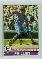 Randy Lerch AUTOGRAPH 1979 Topps #52 Phillies 
