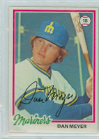 Dan Meyer AUTOGRAPH 1978 Topps #57 Mariners 
