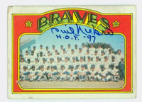 Phil Niekro AUTOGRAPH 1972 Topps #21 Braves Team Card 