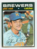 Phil Roof AUTOGRAPH 1971 Topps #22 Brewers   [SKU:RoofP1831_T71BB]