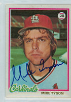 Mike Tyson AUTOGRAPH 1978 Topps #111 Cardinals 
