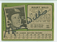 Maury Wills AUTOGRAPH 1971 Topps #385 Back Signed Dodgers   [SKU:WillM1658_T71BBBS]
