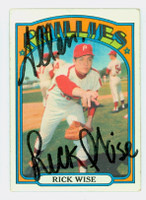 Rick Wise AUTOGRAPH 1972 Topps #43 Phillies 