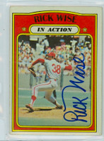 Rick Wise AUTOGRAPH 1972 Topps #44 Phillies In Action 