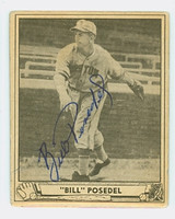 Bill Posedel AUTOGRAPH d.89 1940 Play Ball Braves 