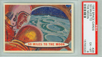 1957 Space 29 50 Miles to the Moon PSA 6 Excellent to Mint