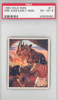 1950 Wild Man 11 Fire Aids Early Man PSA 6 Excellent to Mint