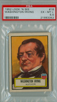 1952 Look N See 18 Washington Irving PSA 6.5 Excellent Mint to Near-Mint