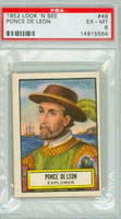 1952 Look N See 49 Ponce De Leon PSA 6 Excellent to Mint