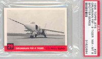 1956 Jets 29 Grumman Tiger PSA 8 Near Mint to Mint