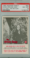 1964 Addams Family 62 I'll Call the Butler PSA 8 Near Mint to Mint
