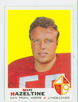 1969 Topps Football 204 Matt Hazeltine San Francisco 49ers Excellent to Mint