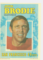 1971 Topps Football Pin-Ups 18 John Brodie San Francisco 49ers Excellent to Mint