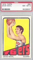 1972 Topps Basketball 99 Dave Wohl Philadelphia 76ers PSA 8 Near Mint to Mint