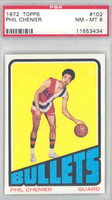 1972 Topps Basketball 102 Phil Chenier ROOKIE Baltimore Bullets PSA 8 Near Mint to Mint