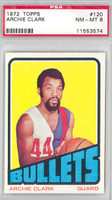 1972 Topps Basketball 120 Archie Clark Baltimore Bullets PSA 8 Near Mint to Mint