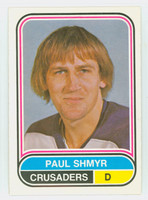 1975-76 OPC WHA Hockey Paul Shmyr Cleveland Crusaders Near-Mint